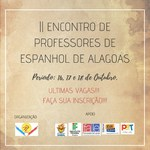 II Encontro de professores de espanhol do estado de Alagoas